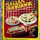 1977 Culinary Arts ITALIAN COOKBOOK ~ Recipes inspired by Italy