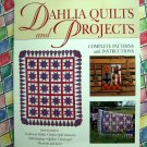 Dahlia Quilts and Projects: Complete Patterns and Instruction Book