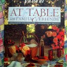 Victoria Magazine At Table With Family and Friends Cookbook