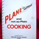 Plane and Not So Plain Cooking Cookbook NWA Airline Pilots' Wives Club Northwest