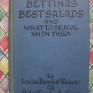 Rare Vintage 1923 Bettina's Best Salads and What to Serve with Them