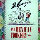 Rare 1st Edition 1982 De Grazia and Mexican Cookery Cookbook ~ Recipes
