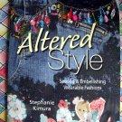 Altered Style: Sewing & Embellishing Wearable Fashions Instruction Book Embellish Craft