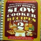 Biggest Book of Slow Cooker Recipes Vol 2 (Better Homes & Gardens Cookbook) 400 Recipes