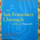 The San Francisco Chronicle Cookbook Volume II (Two) California
