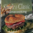 Weight Watchers Cookbook ~ Simple Classic Home Cooking HC