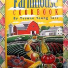 The Farmhouse Cookbook ~ 550 Recipes ~  HCDJ by Yvonne Young Tarr