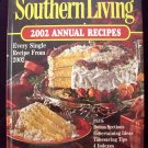 2002 Southern Living Annual Cookbook ~ Years worth of Recipes!