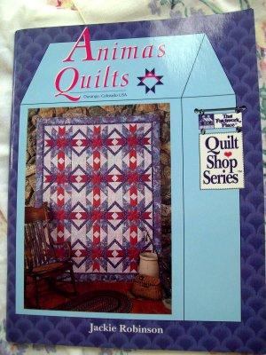 Animas Quilts ~ Quilt Shop Series Durango, Colorado Quilting Instruction Book