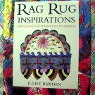 Rag Rug Inspirations: New Designs for Traditional Techniques & Instructions