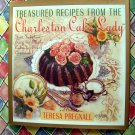 Treasured Recipes From The Charleston Cake Lady Cookbook