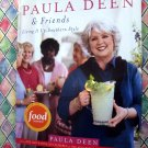 Paula Deen & Friends Living It Up Southern Style Cookbook