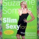 Suzanne Somers' Slim and Sexy HC Cookbook  Weight Loss