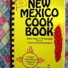 New Mexico Cookbook ~ by Lynn Nusom ~ 175 Recipes Indian / Regional / Chile