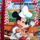 Vintage 1986 Cooking with Mickey Around The World Cookbook