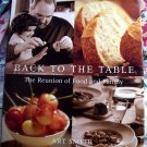 Back to the Table: The Reunion of Food and Family HCDJ Cookbook ~ Chef Art Smith