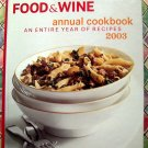 Food & Wine Annual Cookbook 2003: An Entire Year of Recipes--500!!  HC Recipe Book