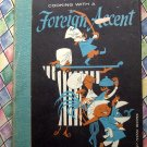 Vintage 1959 Cooking with a Foreign Accent (Sunset-Tested Recipes)