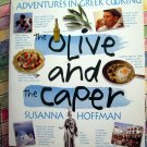 The Olive and the Caper Cookbook ~ Adventures in Greek Cooking