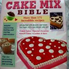 The Cake Mix Bible Cookbook ~ 175 Recipes