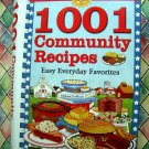 1001 Community Recipes Cookbook ~ Easy Everyday Favorite Recipe Collection