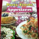 Fast Fabulous Party Food Recipes APPETIZERS Best of the Best Cookbook NEW SEALED!