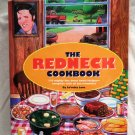 The Red Neck Cookbook 134 Recipes by Lo'retta Love  Redneck Recipe Collection