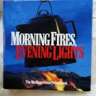 Marlboro Country Cookbook MORNING FIRES, EVENING LIGHTS Western Recipes