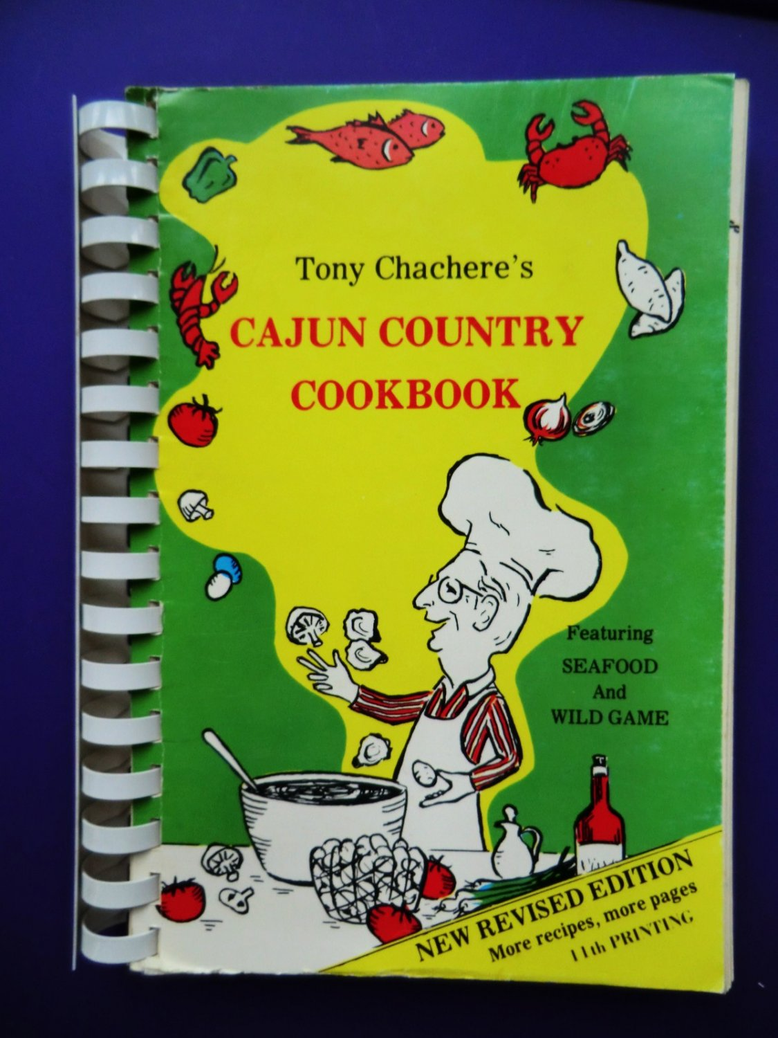 Tony Chachere�s CAJUN COUNTRY Cookbook 350 Recipes + Seafood Game