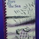 Vintage 1983 Fare by the Sea Cookbook Sarasota Florida FL Junior League Recipes 1st Ed