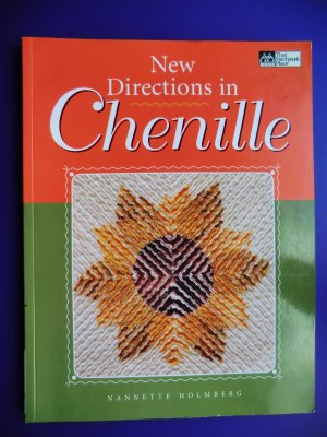New Directions in Chenille Instruction Book