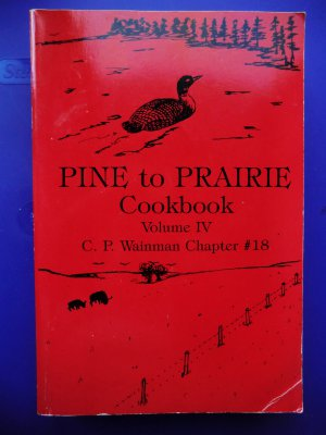 Pine To Prairie Cookbook Volume IV Red Cover Telephone Pioneers MN