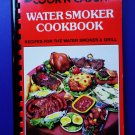Cookin Cajun Water Smoker Grill Cookbook Wild Game & BBQ Recipes too!