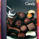 Time Life Good Cook Series CANDY Cookbook  HC Recipes Fudge, marzipan, truffles and MORE!