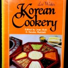 Lee Wade's Korean Cookery ~ Cookbook by Joan Rutt Recipes Circa 1990
