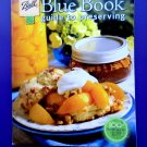 Blue Book~ Ball Preserving Canning Freezing Cooking Guide Cookbook