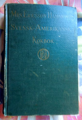 Rare 1926 Antique Swedish Cookbook SVENSK-AMERIKANSKA KOKBOK
