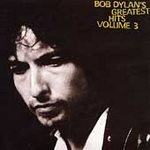 Bob Dylan (CD) Greatest Hits Volume 3