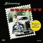 Jimmy Buffett (CD) Before The Beach