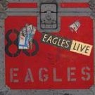 The Eagles ( 2 CD Set) Eagles Live