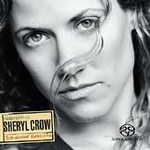 Sheryl Crow (CD) Globe Sessions SUPER AUDIO HYBRID CD (SACD)