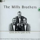 Mills Brothers (CD) (3 CD Set) Golden Greats