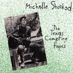 Michelle Shocked (CD) The Texas Campfire Tapes