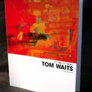 Tom Waits Piano Score Music Book for Piano with Lyrics 33 titles NEW