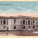 Union Station in Dallas Texas TX Vintage Postcard - 3876