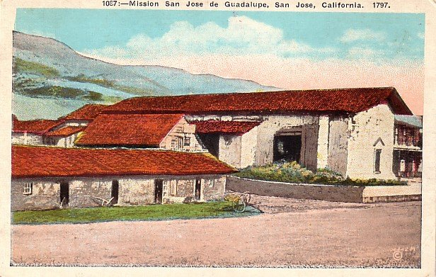 Mission of San Jose de Guadalupe in San Jose, California CA Vintage Postcard - 0016