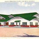 Calvary Presbyterian Church in Long Beach California CA Vintage Postcard - 0230