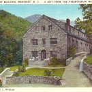 World Fellowship Building in Montreat North Carolina NC Linen Postcard - 0770