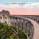Huey P Long Bridge in New Orleans, Louisiana LA Linen Postcard - 0772