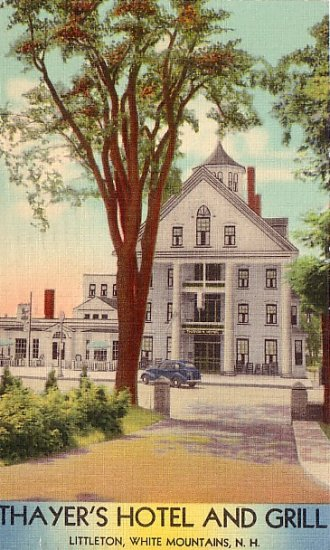 Thayer's Hotel and Grill in Littleton, New Hampshire NH Linen Postcard - 1589